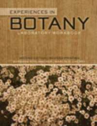 Experiences in Botany 2nd Edition 9781465224873 1465224874