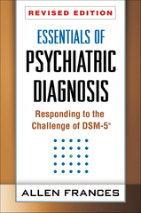 Essentials of Psychiatric Diagnosis 2nd Edition 9781462513482 1462513484