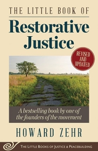 The Little Book of Restorative Justice 1st Edition 9781561488230 1561488232