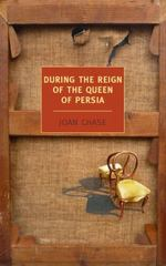 During the Reign of the Queen of Persia 1st Edition 9781590177150 1590177150
