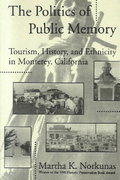 The Politics of Public Memory 1st Edition 9780791414842 0791414841