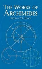 The Works of Archimedes 0 9780486420844 0486420841