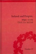 Ireland and Empire, 1692-1770 1st Edition 9781317315018 1317315014