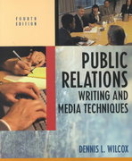 Public Relations Writing and Media Techniques 4th edition 9780321070142 0321070143