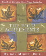 Wisdom from the Four Agreements 1st Edition 9780880889902 088088990X