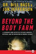 Beyond the Body Farm 0 9780061366987 0061366986