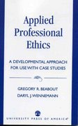 Applied Professional Ethics 1st Edition 9780819193742 0819193747