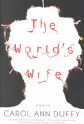 The World's Wife 1st Edition 9780571199952 057119995X