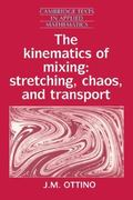 The Kinematics of Mixing 0 9780521368780 0521368782