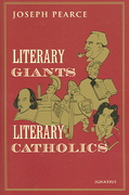Literary Giants, Literary Catholics 0 9781586170776 1586170775