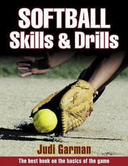 Softball Skills and Drills 1st Edition 9780736033640 0736033645
