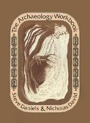 The Archaeology Workbook 1st Edition 9780812211252 0812211251