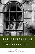 The Prisoner in the Third Cell 0 9780842350235 0842350233