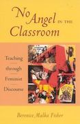 No Angel in the Classroom 1st Edition 9780847691241 0847691241