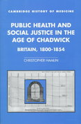 Public Health and Social Justice in the Age of Chadwick 0 9780521583633 0521583632