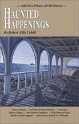 Haunted Happenings 4th edition 9780962616235 0962616230