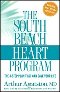 The South Beach Heart Program 1st edition 9781594864193 1594864195