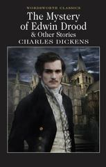 The Mystery of Edwin Drood and Other Stories 0 9781853267291 1853267295