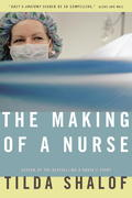 The Making of a Nurse 1st Edition 9780771079832 0771079834