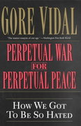 Perpetual War for Perpetual Peace 0 9781560254058 156025405X