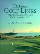 Classic Golf Links of England, Scotland, Wales, and Ireland 0 9780882899657 0882899651