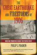 The Great Earthquake and Firestorms of 1906 1st Edition 9780520230606 0520230604