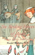 The Healing Forces of Music 0 9780595006656 0595006655