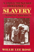 A Documentary History of Slavery in North America 0 9780820320656 082032065X