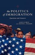 The Politics of Immigration 1st Edition 9781583671559 1583671552