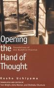 Opening the Hand of Thought 1st Edition 9780861713578 0861713575