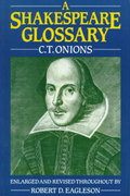 A Shakespeare Glossary 3rd Edition 9780198125211 0198125216