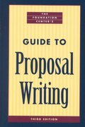 The Foundation Center's Guide to Proposal Writing 3rd edition 9780879549589 0879549580