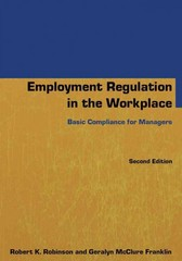 Employment Regulation in the Workplace 2nd Edition 9780765640802 0765640805