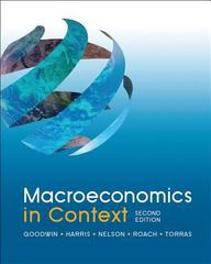 Macroeconomics in Context 2nd Edition 9780765638748 0765638746