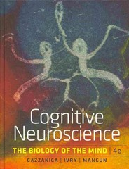 Cognitive Neuroscience 4th Edition 9780393913484 0393913481