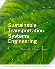 Sustainable Transportation Systems Engineering 1st Edition 9780071800136 0071800131