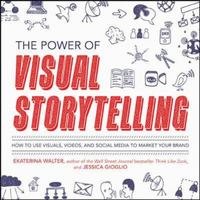 The Power of Visual Storytelling 1st Edition 9780071823937 007182393X