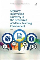Scholarly Information Discovery in the Networked Academic Learning Environment 1st Edition 9781780634449 1780634447