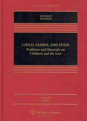 Child, Family, and State 7th Edition 9781454840848 1454840846