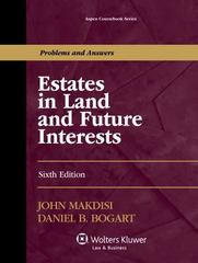 Estates in Land and Future Interests 6th Edition 9781454840824 145484082X
