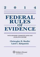 Federal Rules of Evidence 2014th Edition 9781454840640 1454840641