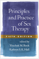 Principles and Practice of Sex Therapy 5th Edition 9781462513673 1462513670
