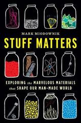 Stuff Matters 1st Edition 9780544236042 0544236041