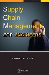 Supply Chain Management for Engineers 1st Edition 9781466568945 1466568941
