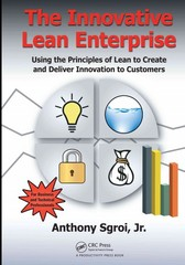 The Innovative Lean Enterprise 1st Edition 9781482203912 148220391X