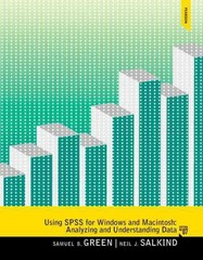 Using SPSS for Windows and Mac Analyzing and Understanding Data 7th Edition 9780205986743 0205986749