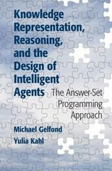 Knowledge Representation, Reasoning, and the Design of Intelligent Agents 1st Edition 9781107776968 1107776961
