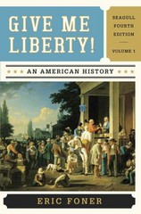 Give Me Liberty! 4th Edition 9780393920307 0393920305
