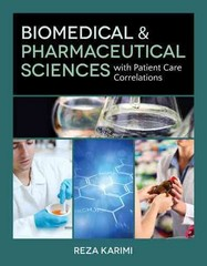 Biomedical & Pharmaceutical Sciences with Patient Care Correlations 1st Edition 9781449621100 1449621104