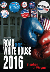 The Road to the White House 2016 10th Edition 9781285865201 1285865200